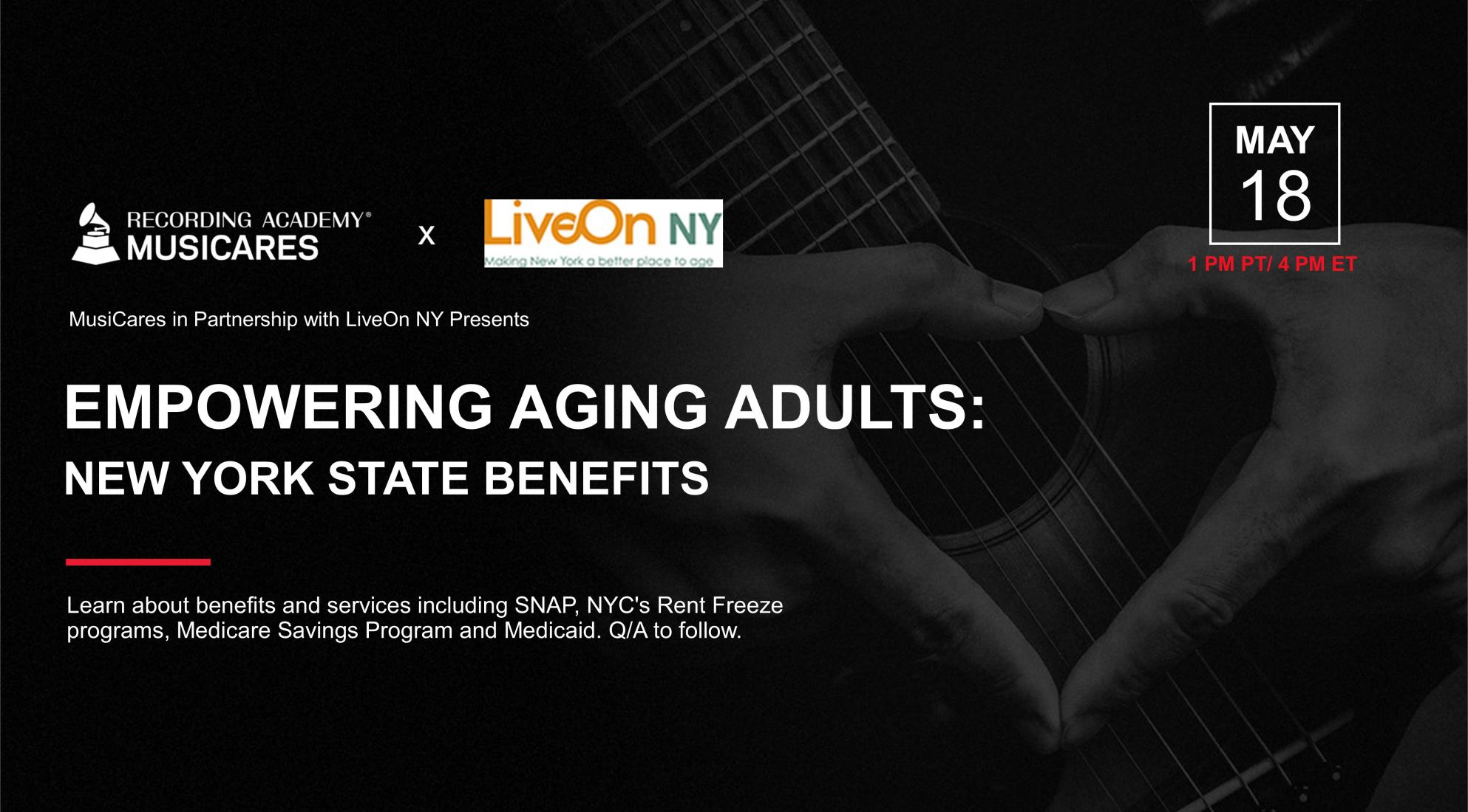 MusiCares in Partnership with LiveOn NY Presents Empowering Aging Adults: New York State Benefits Graphic
