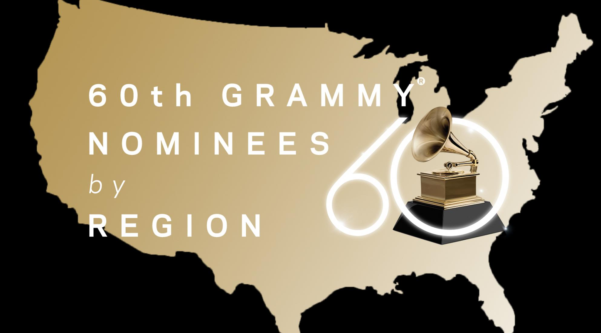 60th GRAMMY Nominees By Region