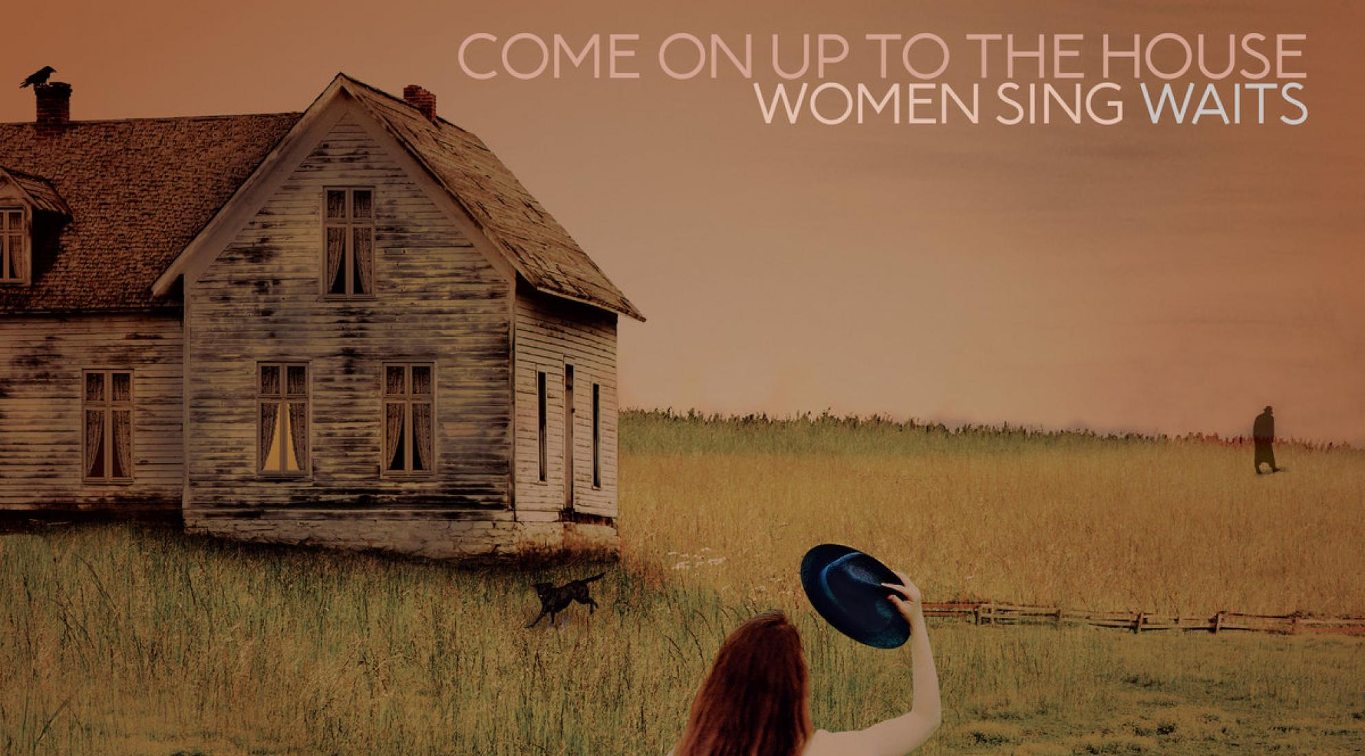 Tom Waits - Come on Up to The House: Women Sing Waits - album cover