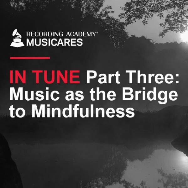 IN TUNE: Music as the Bridge to Mindfulness Flyer