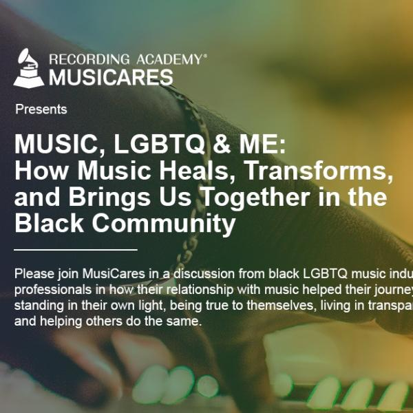 Music, LGBTQ and Me: How Music Heals, Transforms, and Bring Us Together in the Black Community Graphic