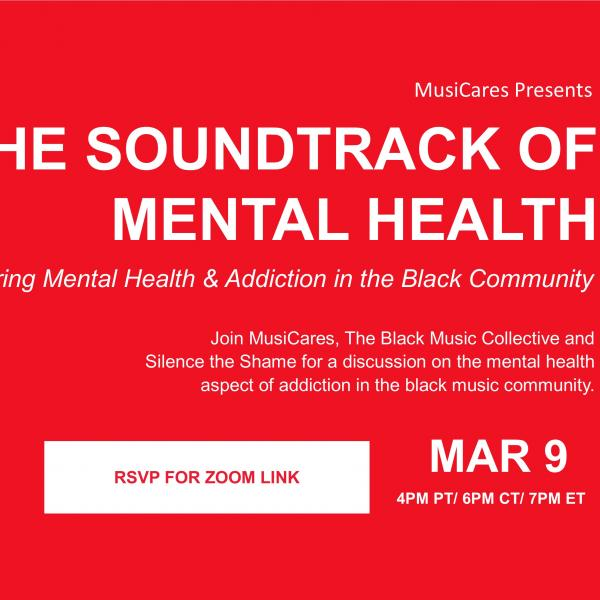 THE SOUNDTRACK OF MENTAL HEALTH: Exploring Mental Health & Addiction in the Black Community Flyer