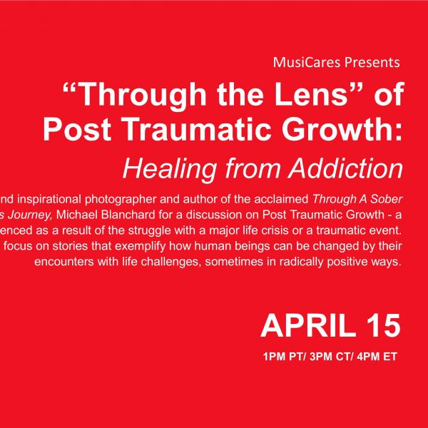 """Through the Lens"" of Post Traumatic Growth: Healing from Addiction Flyer"