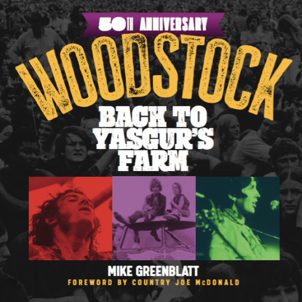 Cover of Woodstock 50th Anniversary: Back to Yasgur's Farm