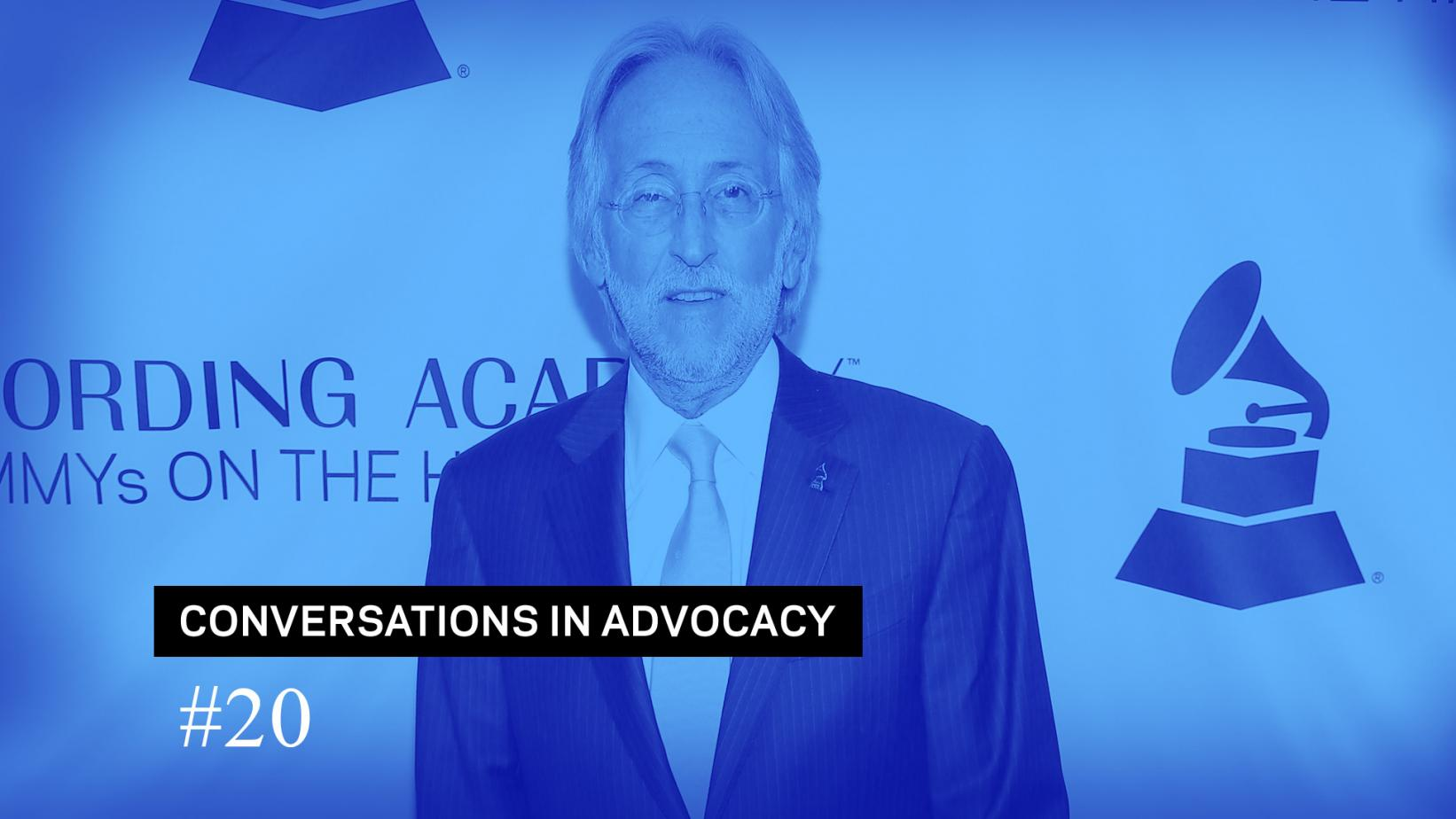 Conversations In Advocacy - Neil Portnow