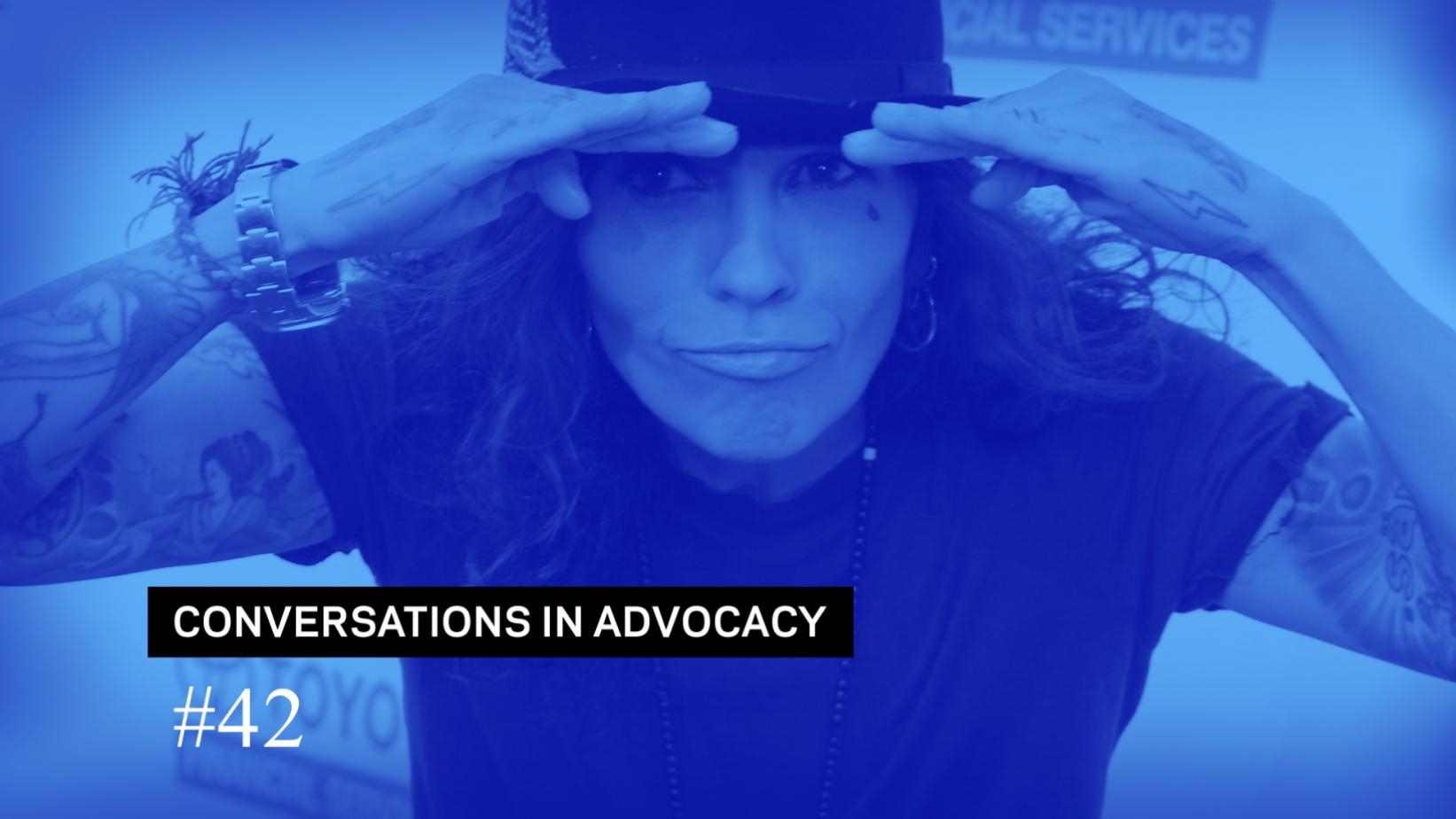 Conversations In Advocacy #42