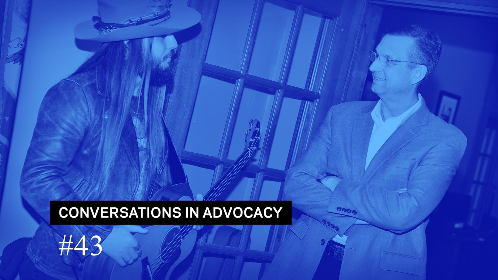 Conversations In Advocacy #43