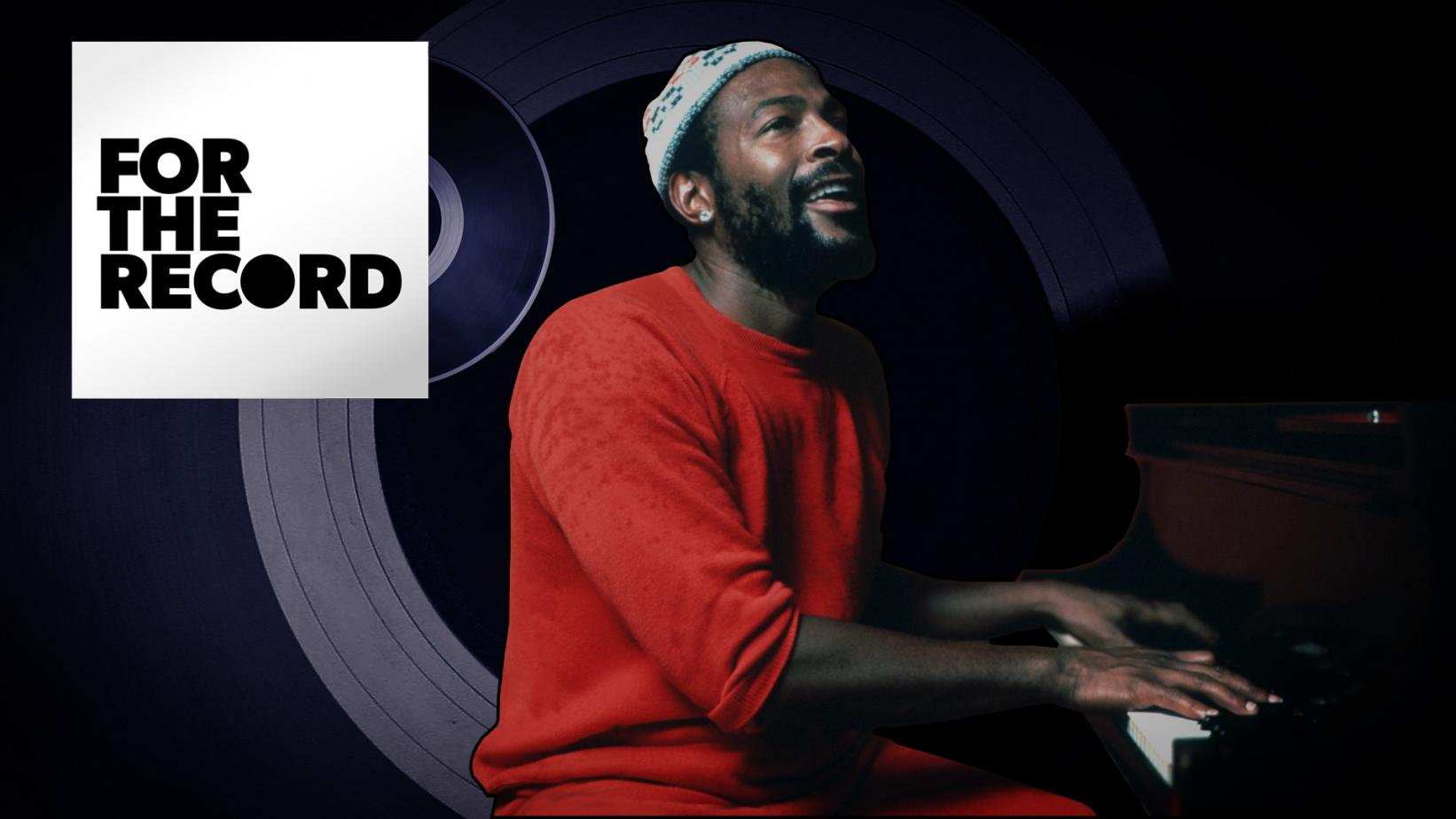 Artwork for For The Record episode on Marvin Gaye's 'What's Going On' At 50